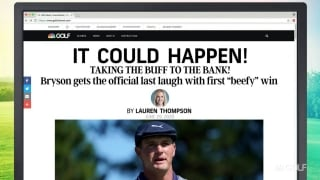 It Could Happen headlines: Bryson's first 'beefy' win?