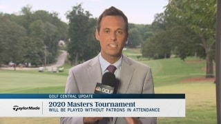 Golf Central Update: Masters to be played without patrons