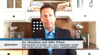 Golf Central Update: Monahan, Whan on conference call with Trump