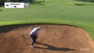 McGowan holes out from bunker on No. 14
