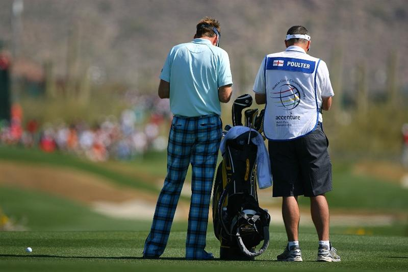 MARANA, AZ - FEBRUARY 19:  Ian Poulter of England waits to plays his second shot on the eighth hole during round three of the Accenture Match Play Championship at the Ritz-Carlton Golf Club on February 19, 2010 in Marana, Arizona.  (Photo by Hunter Martin/Getty Images)