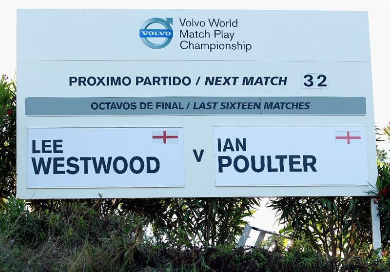 CASARES, SPAIN - MAY 21:  A sign board with the names of Lee Westwood of England and Ian Poulter of England before their last 16 match at the Volvo World Match Play Championship at Finca Cortesin on May 21, 2011 in Casares, Spain.  (Photo by Andrew Redington/Getty Images)