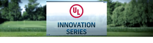 UL Innovation Series